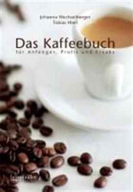 Buch - Das Kaffeebuch von Johanna Wechselberger