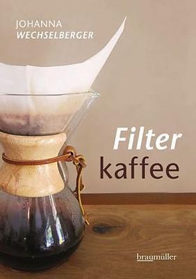 Buch - Filterkaffee von Johanna Wechselberger