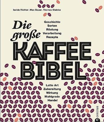 Buch - Die grosse Kaffee-Bibel von Max Bauer