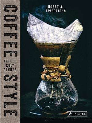 Buch - Coffee Style von Horst A. Friedrichs, Nora Manthey