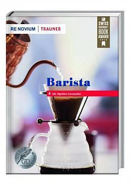 Buch - Barista inkl. digitalem Zusatzpaket (Swiss Gourmet Book Award Winner)