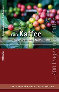 Buch - FAQ Kaffeebuch von Martin Kienreich Auflage 08/2014