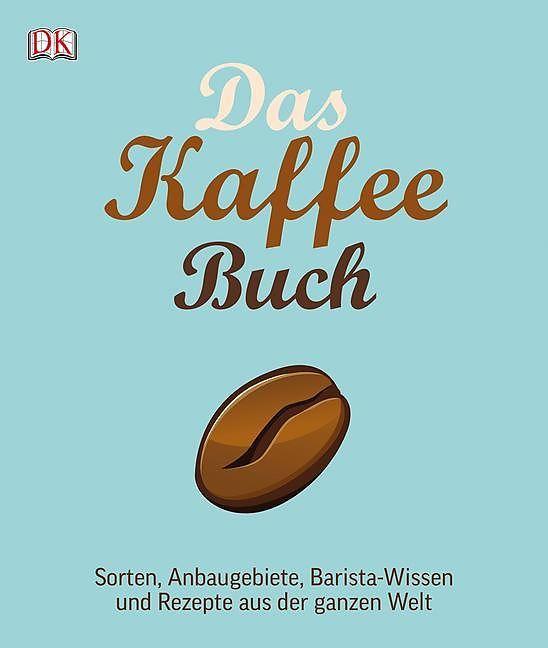 Buch - Das Kaffee-Buch von Anette Moldvaer